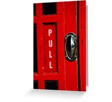 Pull this Handle Greeting Card