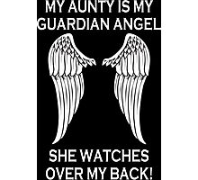 My Aunty Is My Angel She Watches Over My Back - Custom Tshirt Photographic Print