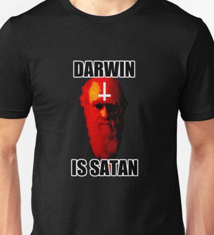 Darwin is Satan! Unisex T-Shirt