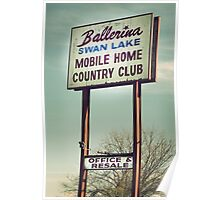 Ballerina Swan Lake Mobile Home Country Club Poster