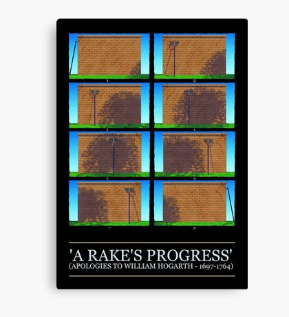 A RAKE'S PROGRESS: TAKE II Canvas Print