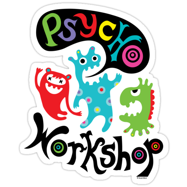 Psycho Workshop by Andi Bird