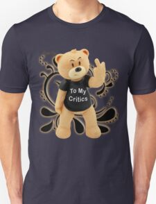 Rose Red - To My Critics Unisex T-Shirt