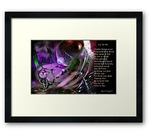 Cry for Me (an image & a poem) Framed Print