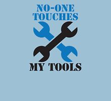 NO-ONE touches my tools funny mechanic spanner car design Unisex T-Shirt