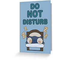 Snorlax 'Do Not Disturb' Greeting Card