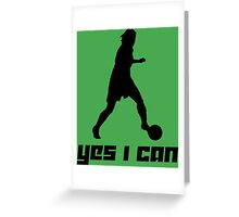 Yes I can 2 Greeting Card