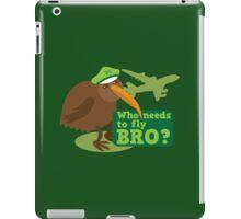 Who needs to FLY Bro? Non flying kiwi bird iPad Case/Skin