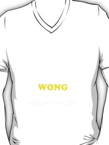 Keep Calm and Let WONG Handle it T-Shirt