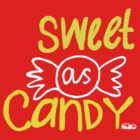 Sweet As Candy by PlanBee