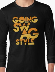 GOING SWAG STYLE Long Sleeve T-Shirt