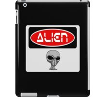 ALIEN, FUNNY DANGER STYLE FAKE SAFETY SIGN iPad Case/Skin