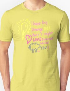 Strange Idea T-Shirt
