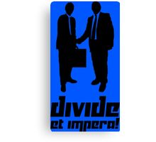 Divide et impara! Canvas Print