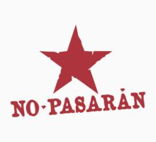 No Pasaran Red Star Slogan by NeoFaction