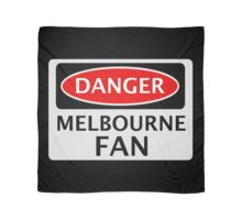 DANGER MELBOURNE FAN FAKE FUNNY SAFETY SIGN SIGNAGE Scarf