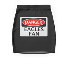 DANGER EAGLES FAN FAKE FUNNY SAFETY SIGN SIGNAGE Mini Skirt