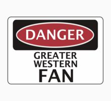 DANGER GREAT WESTERN FAN FAKE FUNNY SAFETY SIGN SIGNAGE Kids Tee