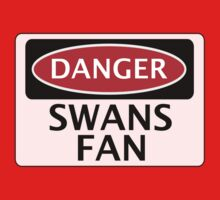 DANGER SWANS FAN FAKE FUNNY SAFETY SIGN SIGNAGE Kids Clothes