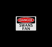 DANGER SWANS FAN FAKE FUNNY SAFETY SIGN SIGNAGE by DangerSigns
