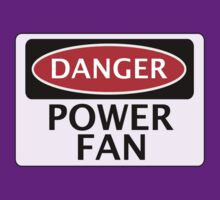 DANGER POWER FAN FAKE FUNNY SAFETY SIGN SIGNAGE by DangerSigns
