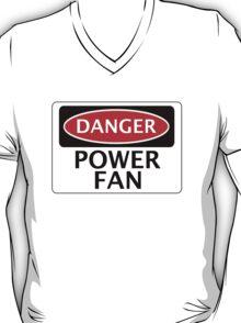 DANGER POWER FAN FAKE FUNNY SAFETY SIGN SIGNAGE T-Shirt