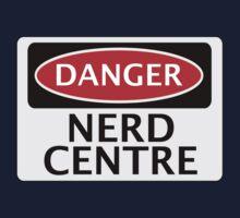 DANGER NERD CENTRE FAKE FUNNY SAFETY SIGN SIGNAGE Kids Clothes