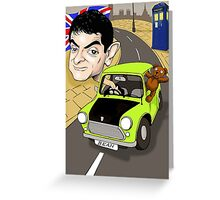 MR BEAN & DR WHO Greeting Card
