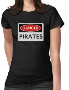 DANGER PIRATES FAKE FUNNY SAFETY SIGN SIGNAGE Womens Fitted T-Shirt