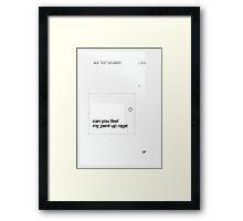Can You Feel My... Framed Print