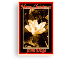 Merry Christmas from Dixie Canvas Print