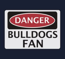 DANGER BULLDOGS FAN FAKE FUNNY SAFETY SIGN SIGNAGE Kids Tee