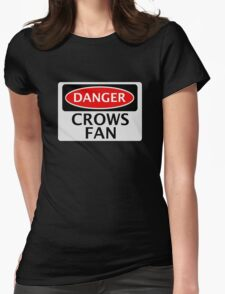 DANGER CROWS FAN FAKE FUNNY SAFETY SIGN SIGNAGE Womens Fitted T-Shirt