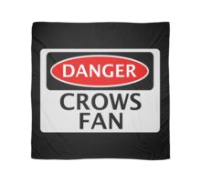 DANGER CROWS FAN FAKE FUNNY SAFETY SIGN SIGNAGE Scarf