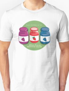 Proud Member of the Jelly of the Month Club Unisex T-Shirt