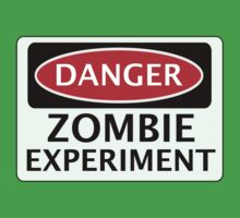 DANGER ZOMBIE EXPERIMENT FUNNY FAKE SAFETY SIGN SIGNAGE One Piece - Short Sleeve