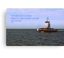 The Thing About Boats Canvas Print