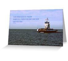 The Thing About Boats Greeting Card