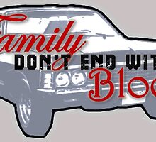 """Supernatural - Impala """"Family Don't End With Blood"""" by BagChemistry"""