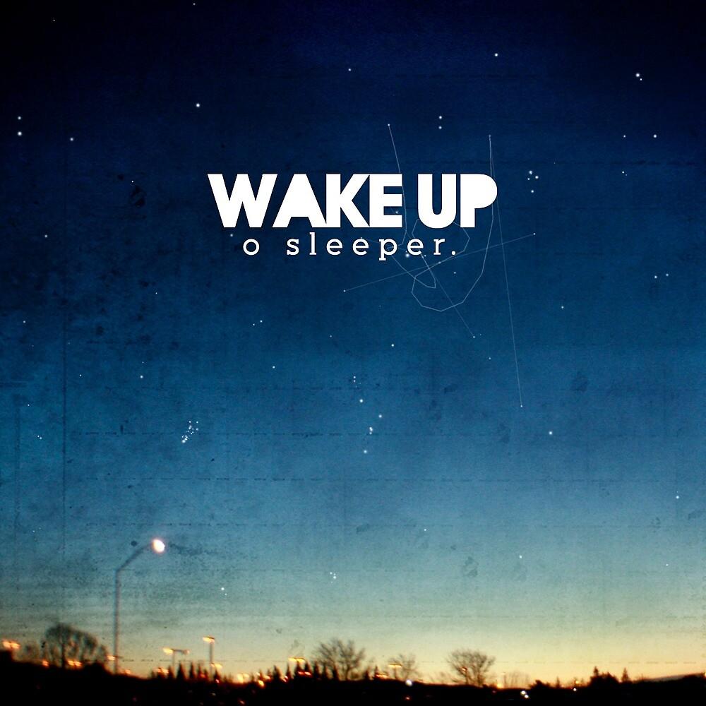 Wake up, O sleeper by Meliza Celeridad