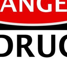 DANGER DRUG EXPERIMENT FAKE FUNNY SAFETY SIGN SIGNAGE Sticker
