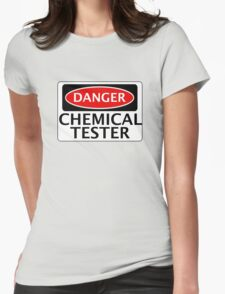 DANGER CHEMICAL TESTER FAKE FUNNY SAFETY SIGN SIGNAGE Womens Fitted T-Shirt