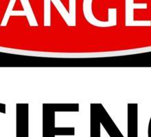 DANGER SCIENCE FAKE FUNNY SAFETY SIGN SIGNAGE Sticker