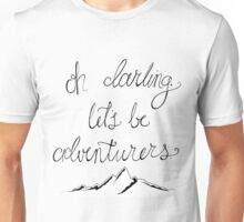 Adventure is out there. Unisex T-Shirt
