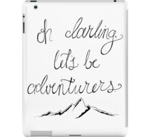 Adventure is out there. iPad Case/Skin