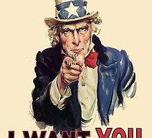 America, I Want You! Uncle Sam Wants You. USA, by TOM HILL - Designer