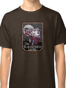 Slaughtered Lamb Classic T-Shirt