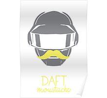 Daft moustache 1 Poster