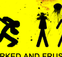 Overworked And Frustrated! Sticker