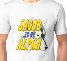Jacob is my Alpha Twiliight Unisex T-Shirt